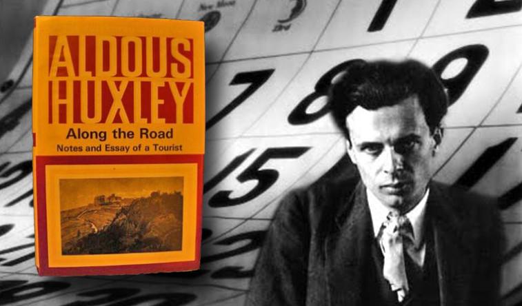 Aldous Huxley - Along the Road