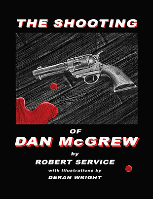 The Shooting of DanMcGrew