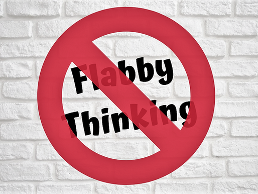 Flabby Thinking vs. Mental Muscle