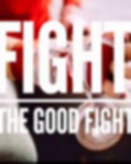 Fight good fight.jpg