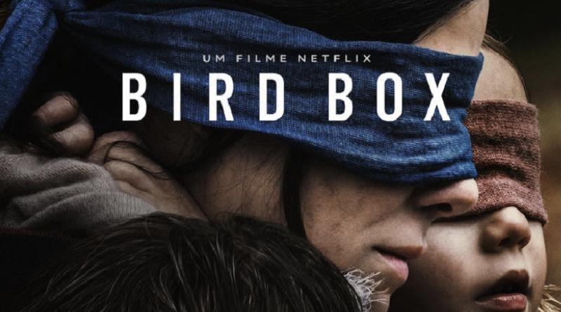 Bird Box foi um dos filmes de maior investimento da Netflix em 2018. (Imagem: Netflix/Divulgação)
