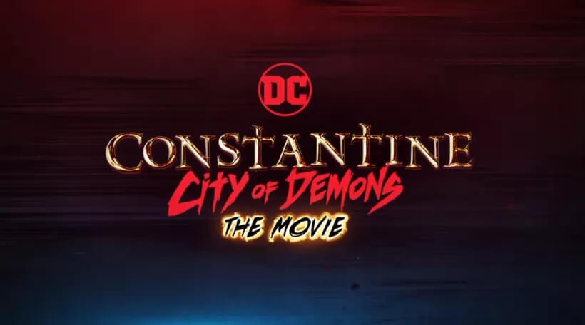 Constantine: Cidade dos Demônios é o mais novo lançamento do universo expandido de animações da DC. (Imagem: DC/Warner/Reprodução)