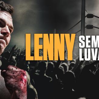 """""""Lenny Sem Luvas"""" chega ao serviço de streaming no Brasil"""