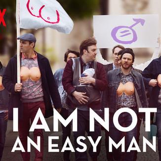 Eu Não Sou Um Homem Fácil   Crítica – O pesadelo machista como sátira