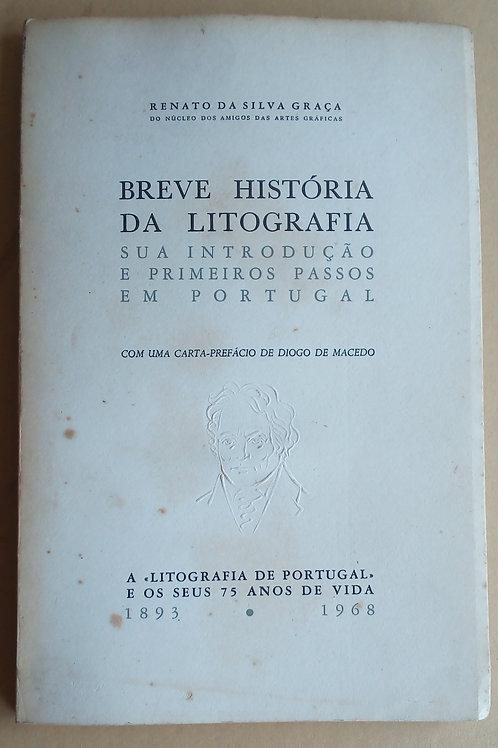 breve história da litografia / renato da silva graça