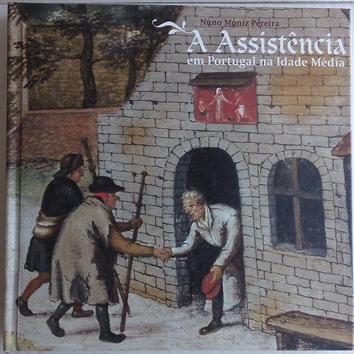 a assistência em portugal na idade média / Nuno Moniz pereira