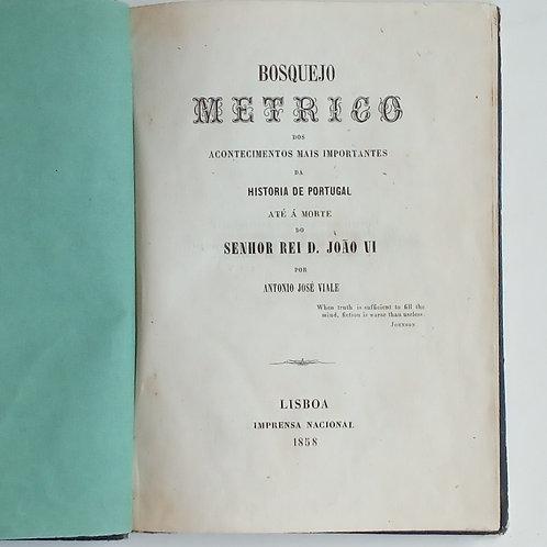 Bosquejo metrico da historia de Portugal até á morte do Rei D. João I