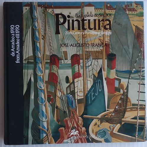 Pintura portuguesa do sec. XX / josé-augusto frança