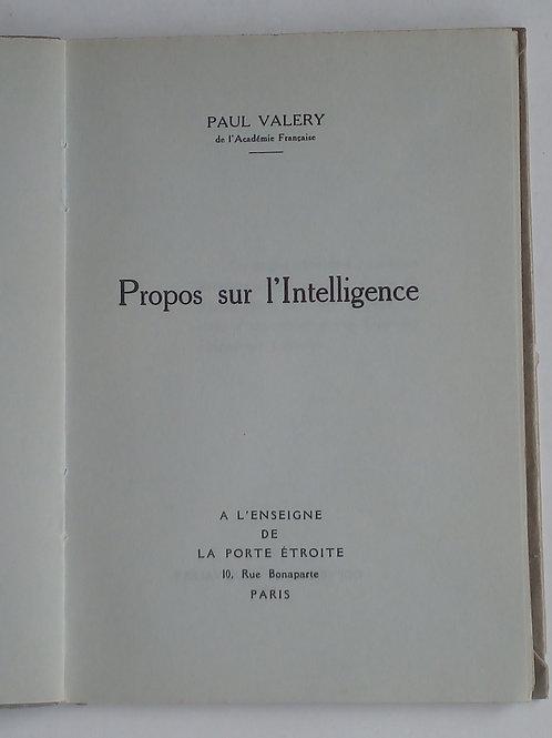 Paul valery / propos sur l´intelligence
