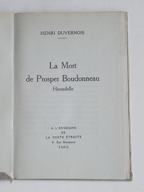 Henri duvernois / la mort de prosper boudonneau hirondelle