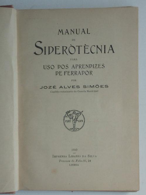 Manual de siderotecnia para uso aprendizes de ferrador / Alves simões