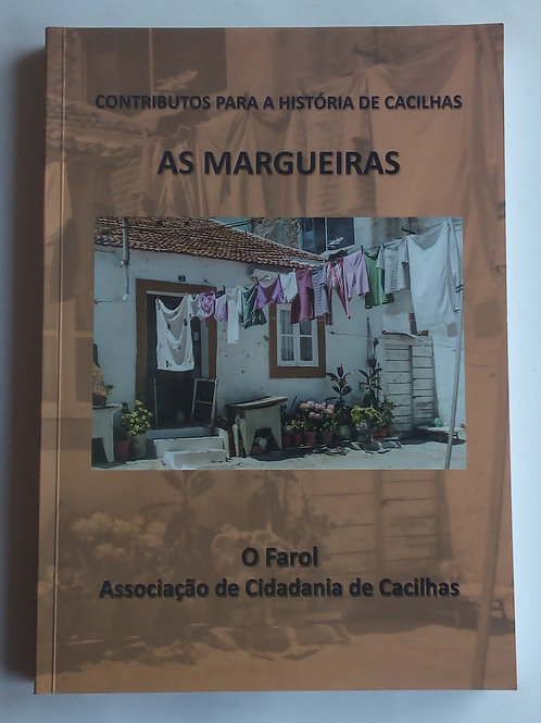 contributos para a história de Cacilhas as margueiras