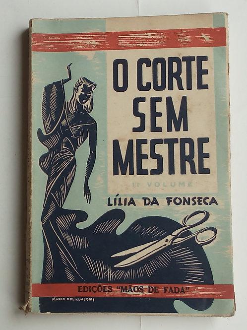 O corte sem mestre / Lília da Fonseca