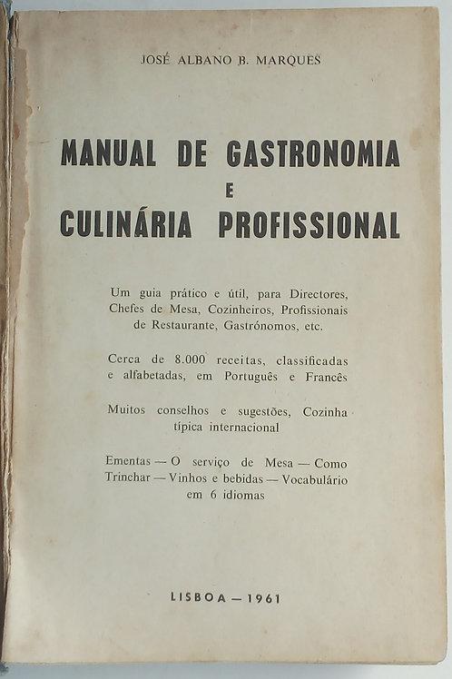 Manual de gastronomia e culinária profissional / josé marques