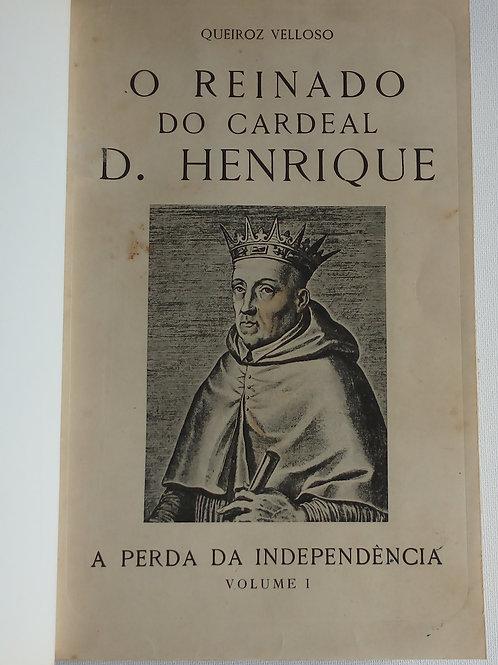 o reinado do cardeal Henrique / Queiroz velloso