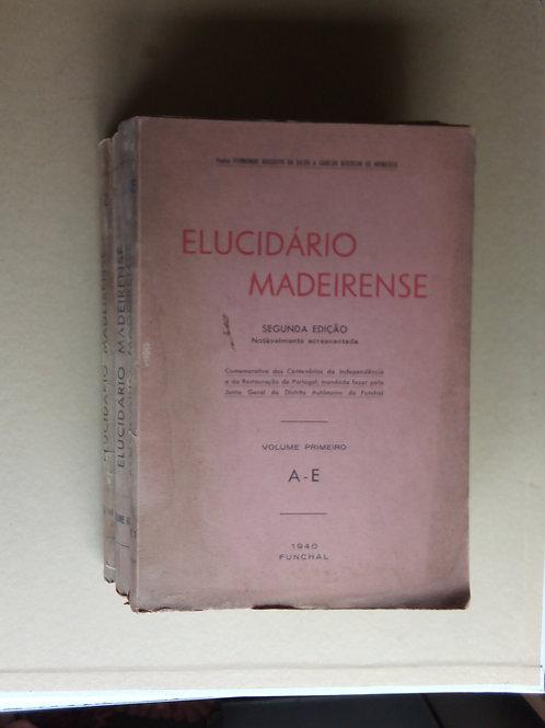 elucidário madeirense / Fernando augusto da silva 1.ª edição