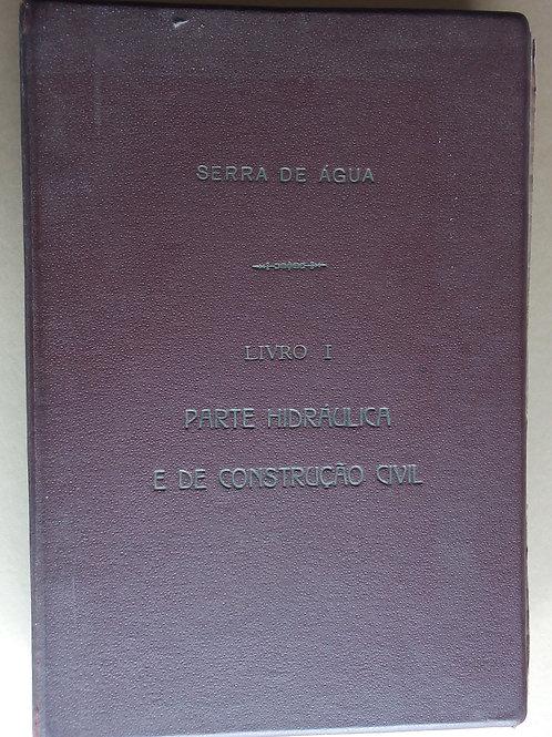 serra de água ilha da madeira / ministério das obras publicas
