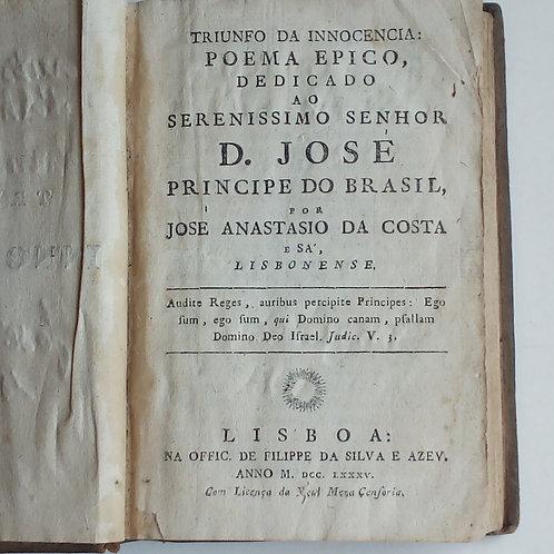 Triunfo da inocência poema épico dedicado ao senhor d.josé /1.ª edição