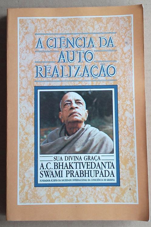 a ciência da auto realização / A.C. bhaktivedanta