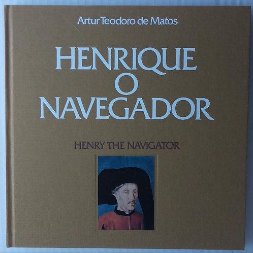 Henrique o navegador coleção ctt / Artur Teodoro de matos