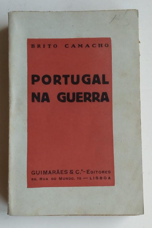 Portugal na guerra / brito Camacho 1.ª edição