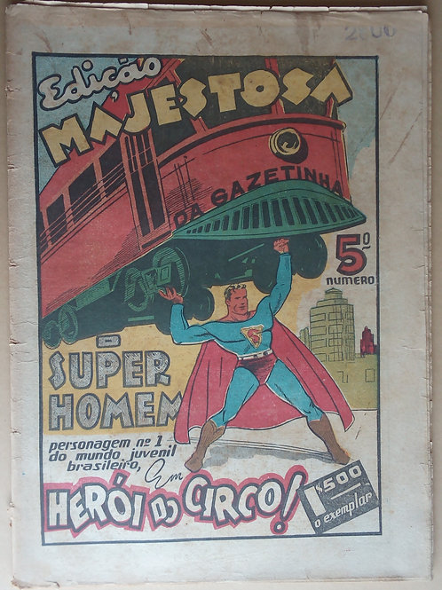 o super homem herói do circo edição majestosa da gazetinha