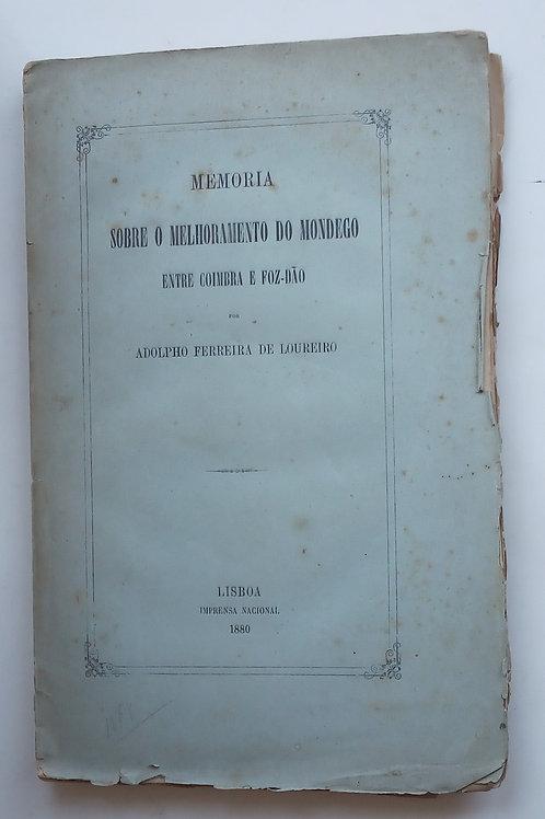 memória sobre o melhoramento do mondego entre Coimbra  e foz-dão /  adolpho