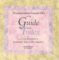 Pronunciation Sound Files | Guide and Index to Beelzebub's Tales