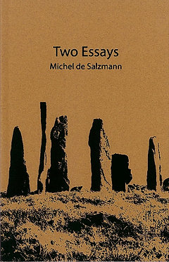 MICHEL DE SALZMANN Two Essays