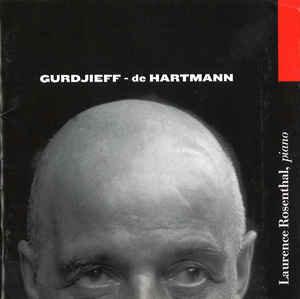 ROSENTHAL Gurdjieff-de Hartmann, Volume 1