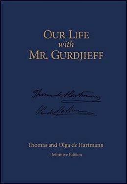 DE HARTMANN Our Life With Mr. Gurdjieff