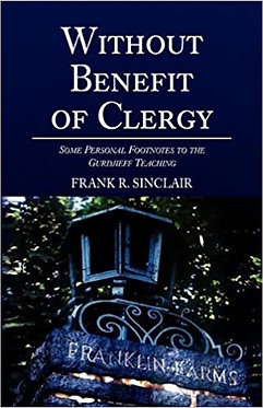 FRANK R. SINCLAIR Without Benefit of Clergy