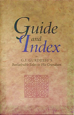 Guide and Index to Beelzebub's Tales to his Grandson