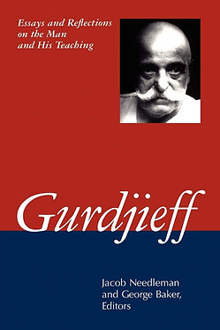 NEEDLEMAN/BAKER (Editors) Gurdjieff: Essays and Reflections