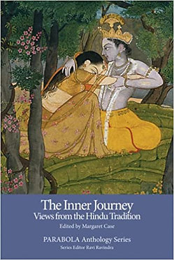 PARABOLA The Inner Journey: The Inner Journey: Views from the Hindu Tradition