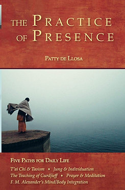 PATTY DE LLOSA The Practice of Presence