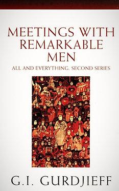 G.I. GURDJIEFF Meetings with Remarkable Men