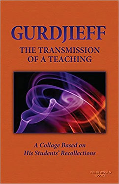 CHUCK SHER (Editor) Gurdjieff: The Transmission of a Teaching