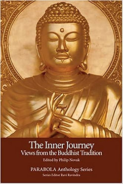 PARABOLA The Inner Journey: Views from the Buddhist Tradition