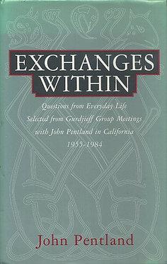 JOHN PENTLAND Exchanges Within