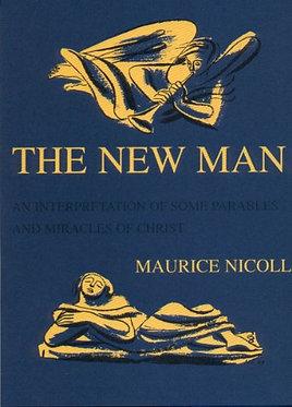 MAURICE NICOLL The New Man