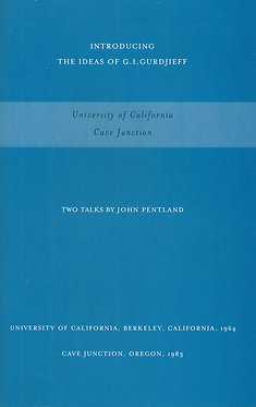 JOHN PENTLAND Two Talks, UC Berkeley, 1964, and Cave Junction, Oregon, 1983