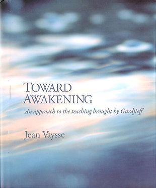 JEAN VAYSSE Toward Awakening
