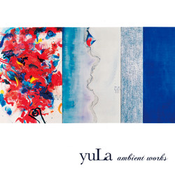 ambient works / yula