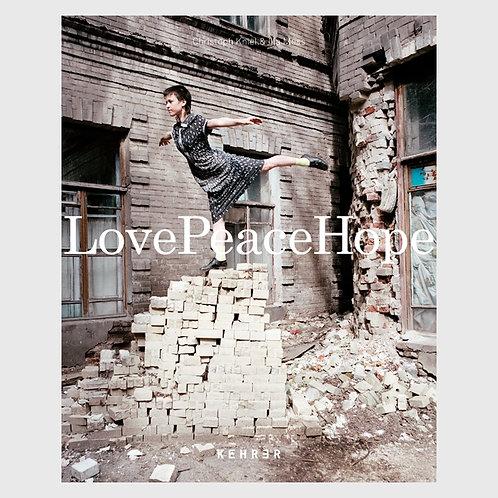 Love Peace Hope