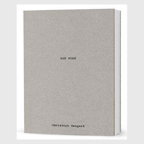 Christoph Bangert 『WAR PORN』