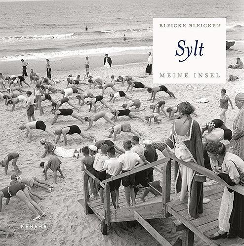 Bleicke Bleicke 『Sylt - Fotografie 1925-1973』