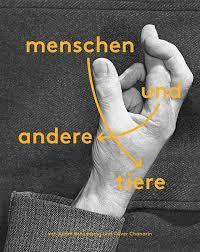 Adam Broomberg & Oliver Chanarin 『MENSCHEN UND ANDERE TIERE』