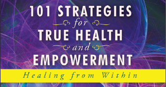 101 Strategies for True Health and Empowerment