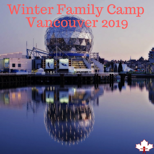 Winter Family Camp - Vancouver 2019